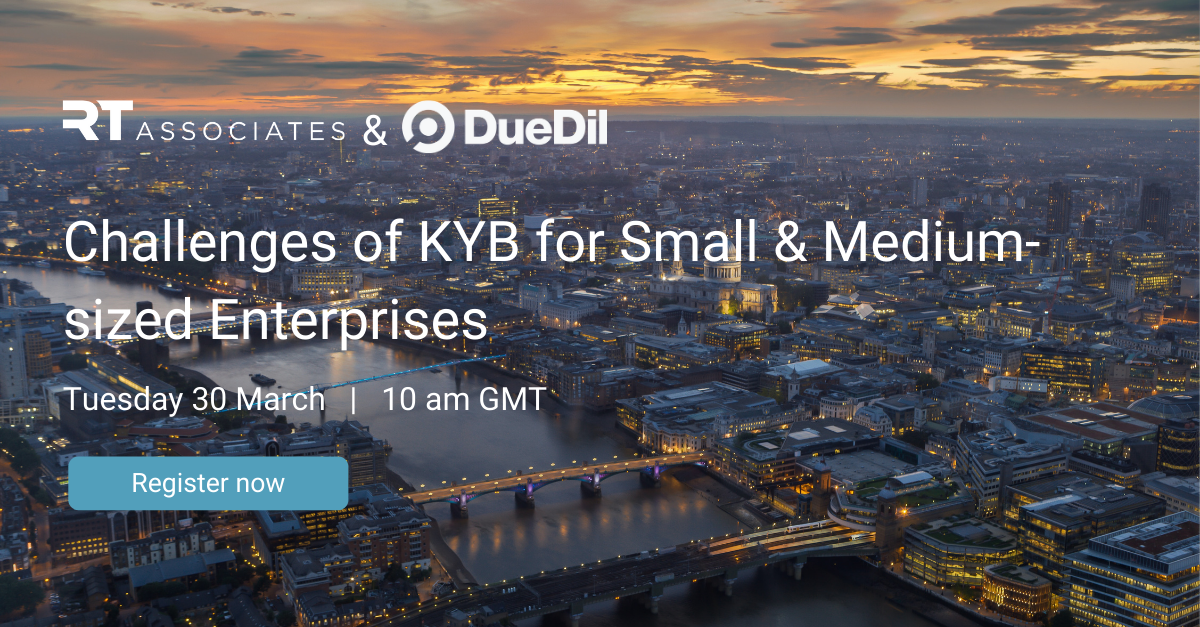 DueDil and RegTech Associates webinar - KYB and in-life monitoring